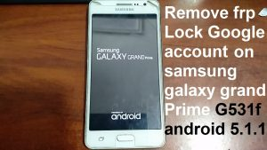 how to unlock a samsung galaxy grand prime google account