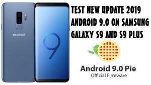 TEST NEW UPDATE 2019 ANDROID 9 0 Pie OFFICIAL ON SAMSUNG