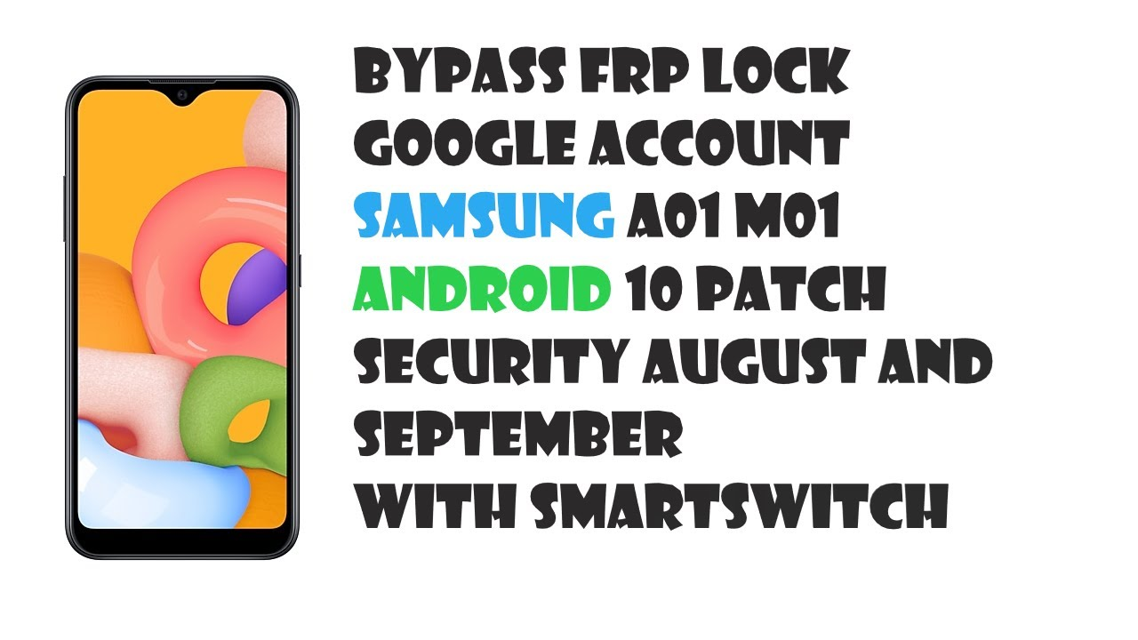 SAMSUNG A01 M01 ANDROID 10 PATCH SECURITY AUGUST